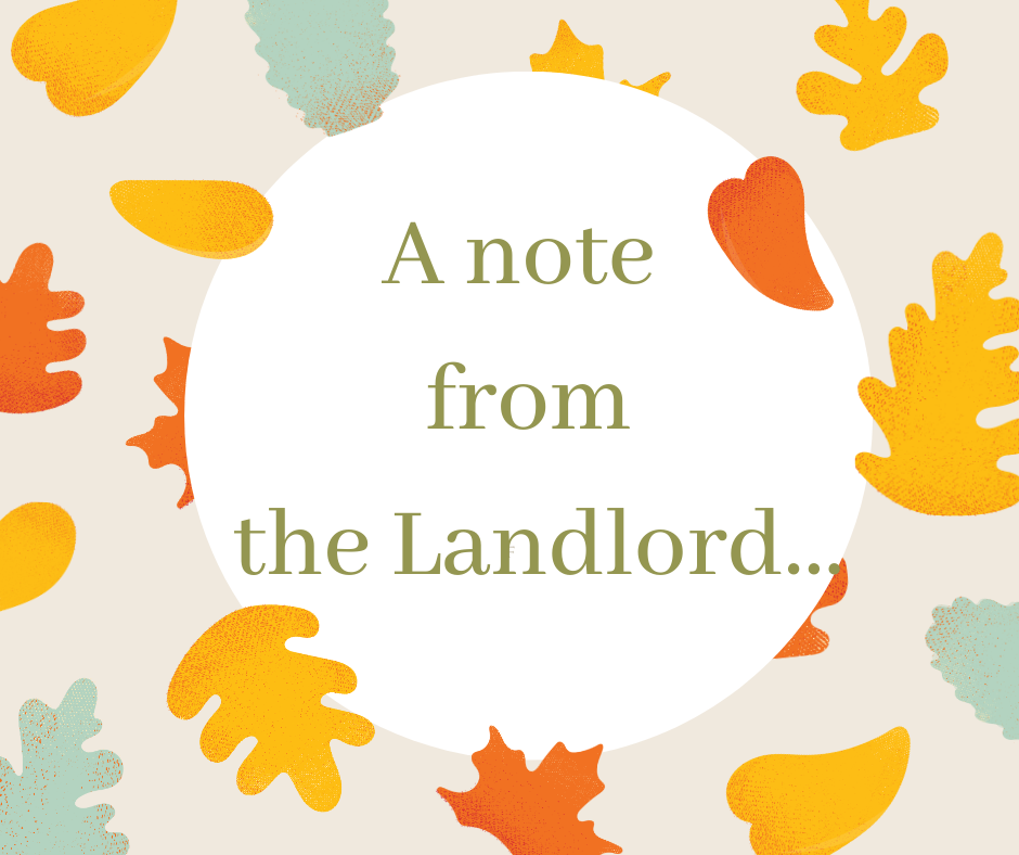 A note from the Landlord…