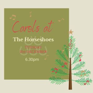 Carols at The Horseshoes event details